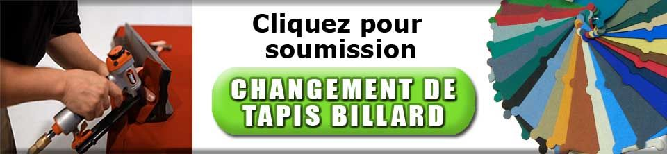 Demenagement de tables de billard - Changement de tapis de billard a Ottawa et Montreal par  techniciens et demenageurs de tables de pool qualifies